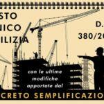 Le modifiche al Testo Unico per l'Edilizia (DPR 380/2001), introdotte dal Decreto Semplificazioni (DL 76/2020)