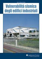 Vulnerabilità sismica degli edifici industriali