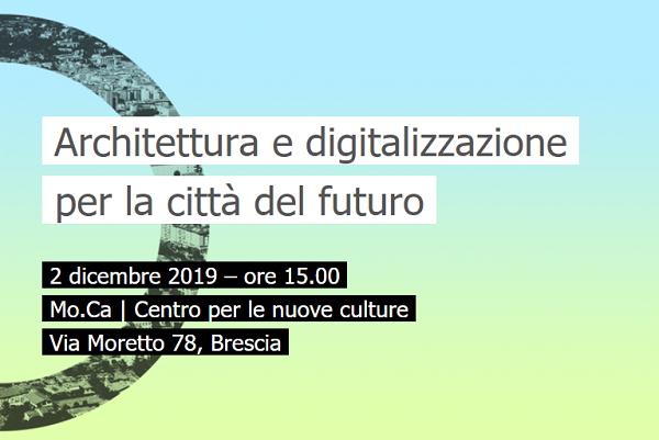 Architettura e digitalizzazione per la città del futuro