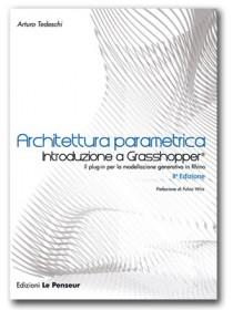 Architettura Parametrica – Introduzione a Grasshopper