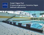 Vogue Pool il nuovo programma Ceramica Vogue dedicato alla piscina