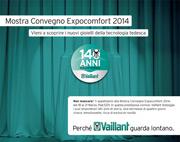 Vaillant ti aspetta a Mostra Convegno Expocomfort 2014