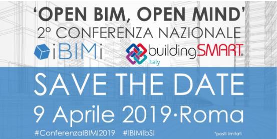 Roma il 9 aprile ospita la 2° Conferenza Nazionale IBIMI: Open BIM, Open Mind