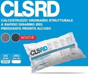 CLSRD – CALCESTRUZZO ORDINARIO STRUTTURALE A RAPIDO DISARMO (RD) PREDOSATO PRONTO ALL'USO