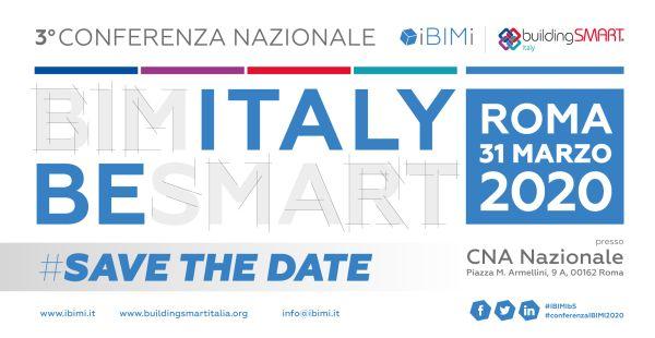 Roma il 31 marzo ospita la 3° Conferenza Nazionale IBIMI - building SMART Italia