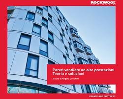 ROCKWOOL – Pareti ventilate ad alte prestazioni. Teoria e soluzioni