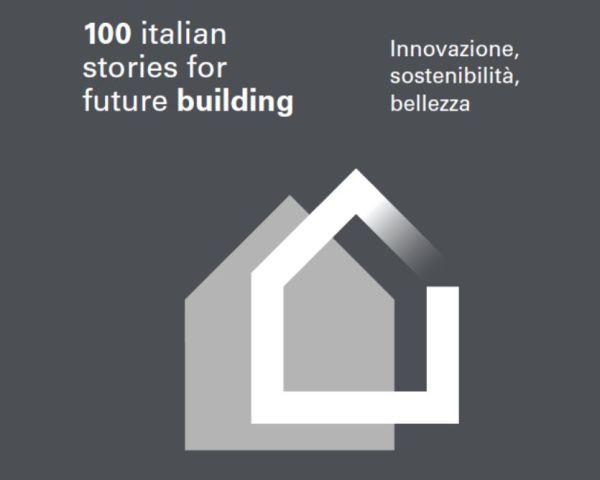 Rapporto Fassa e Symbola :Le 100 storie dell'Italia dell'eccellenza per l'edilizia del futuro