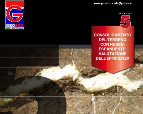 Consolidamento del terreno con resina espandente, valutazione dell'efficienza