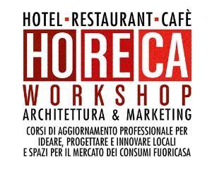 "Borse di Studio gratuiteper il Master""HoReCa Workshop – Architettura & Marketing"""