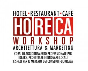 "Borse di Studio gratuite ""HoReCa Workshop – Architettura & Marketing"" 1"