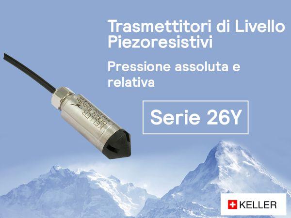 Keller serie 26 Y, i trasmettitori di livello piezoresistivi per misurare la pressione assoluta e relativa