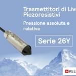 Keller serie 26 Y, i trasmettitori di livello piezoresistivi