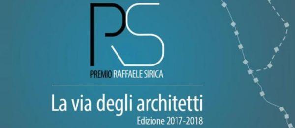 """Premio Raffaele Sirica - La via degli Architetti"""" sul tema """"architetti in cammino"""""""