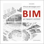 Il futuro del disegno con il BIM per ingegneri e architetti