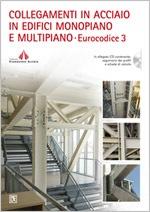 Collegamenti in acciaio in edifici monopiano e multipiano – EC3