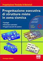 Maggioli – Progettazione esecutiva di strutture miste in zona sismica