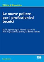 Le nuove polizze per i professionisti tecnici