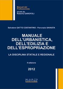 Manuale dell'urbanistica, dell'edilizia e dell'espropriazione
