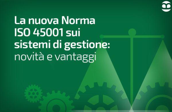 Norma ISO 45001 - salute e la sicurezza sui luoghi di lavoro